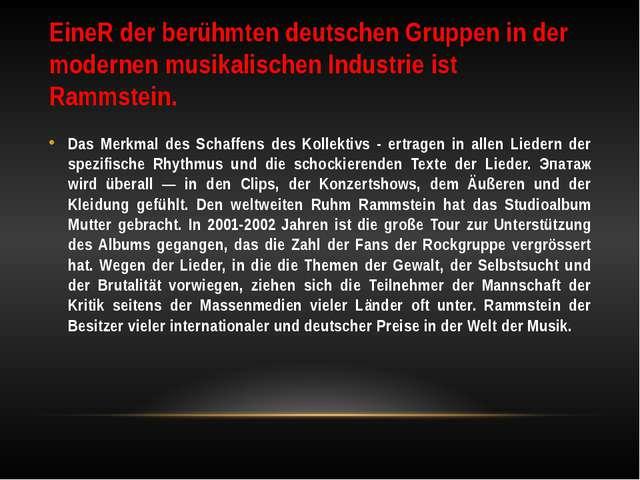 EineR der berühmten deutschen Gruppen in der modernen musikalischen Industrie...
