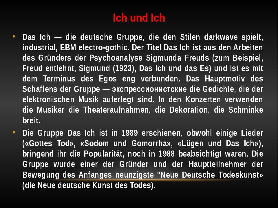 Ich und Ich Das Ich — die deutsche Gruppe, die den Stilen darkwave spielt, in...
