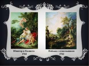 Юпитер и Калисто 1744 Пейзаж с отшельником 1742