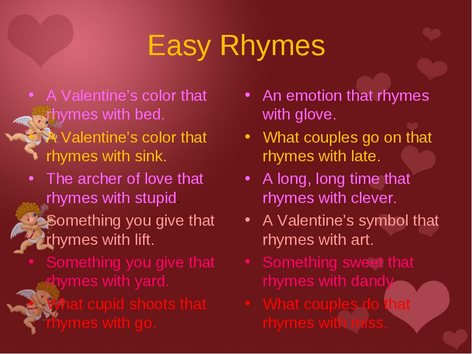 Easy Rhymes A Valentine's color that rhymes with bed. A Valentine's color tha...