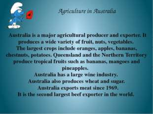 Agriculture in Australia Australia is a major agricultural producer and expor