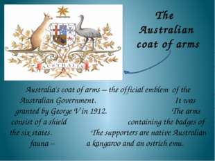 The Australian coat of arms Australia's coat of arms – the official emblem of