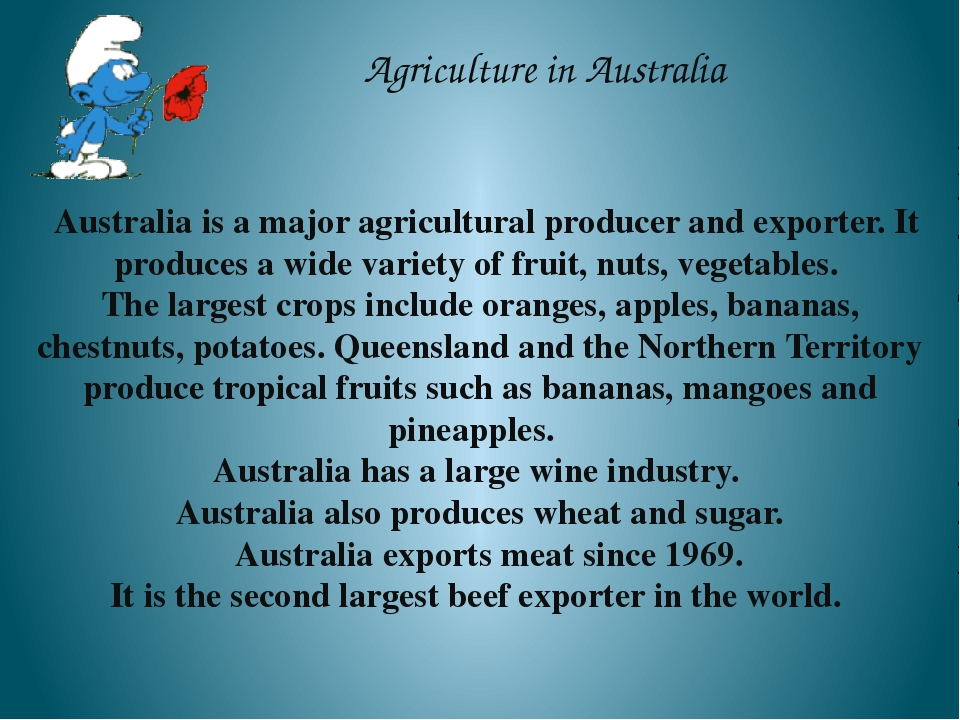 Agriculture in Australia Australia is a major agricultural producer and expor...
