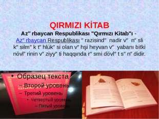 """QIRMIZI KİTAB Azərbaycan Respublikası """"Qırmızı Kitab""""ı-Azərbaycan Respublik"""