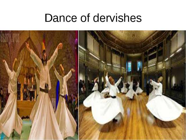 Dance of dervishes