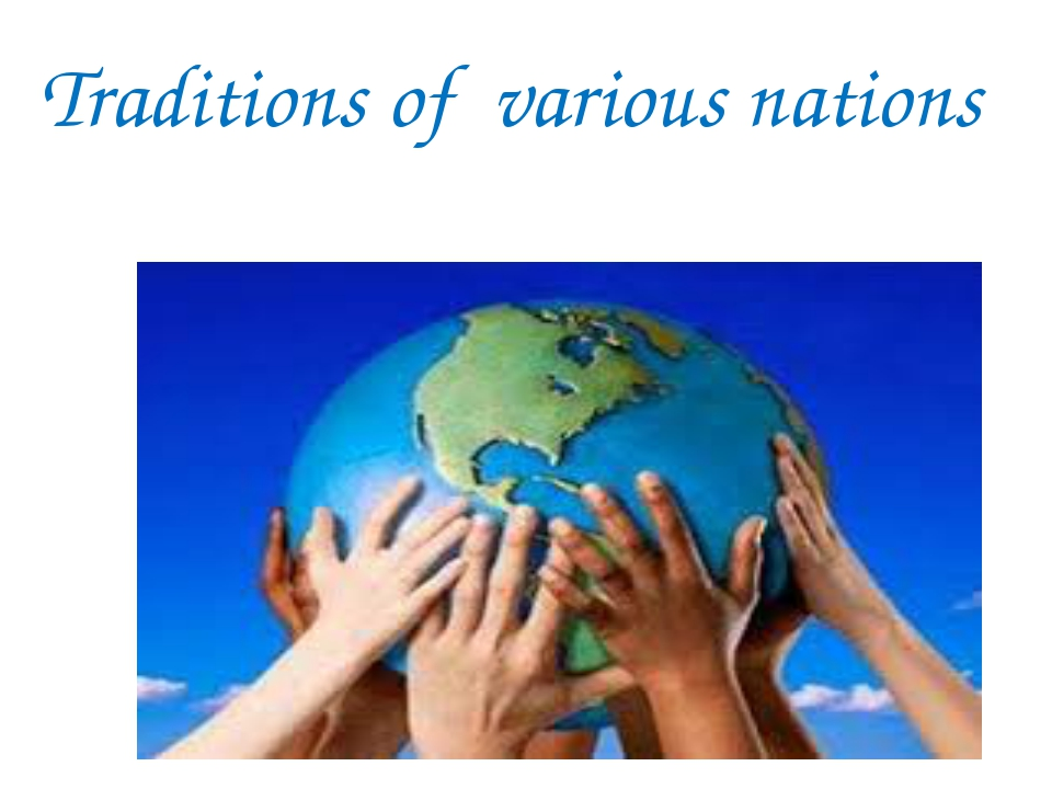 Traditions of various nations
