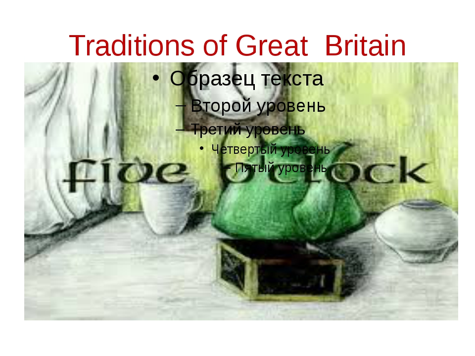 Traditions of Great Britain