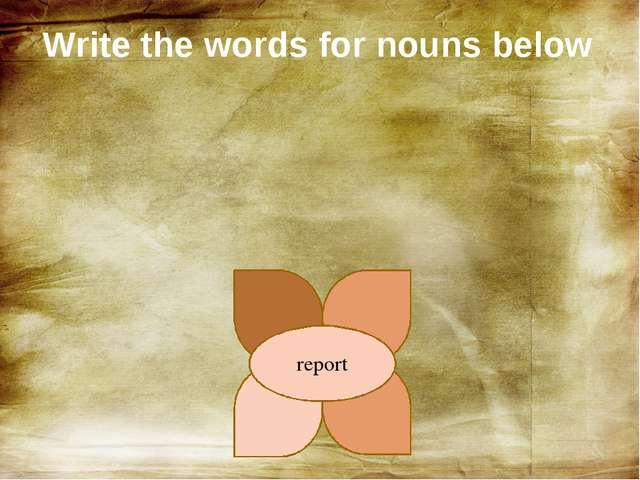 Write the words for nouns below