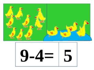 9-4= 5