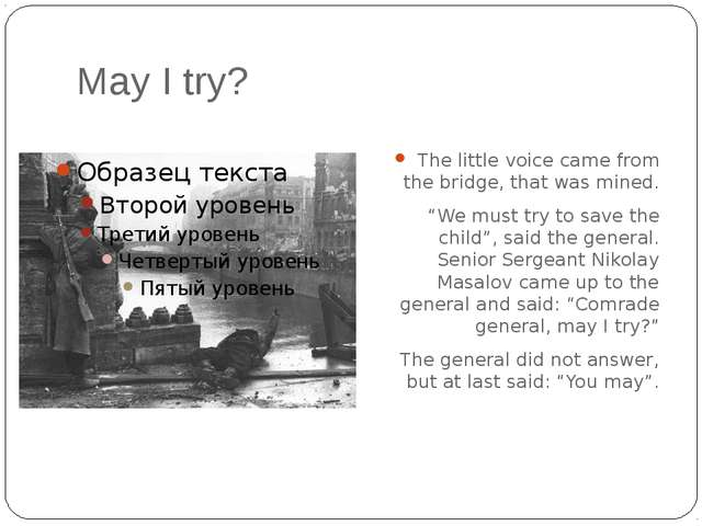 "May I try? The little voice came from the bridge, that was mined. ""We must tr..."