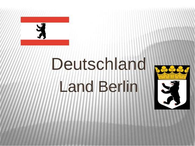 Deutschland Land Berlin