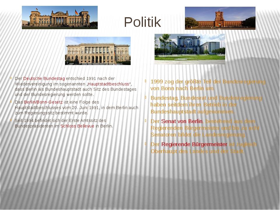 Politik Der Deutsche Bundestag entschied 1991 nach der Wiedervereinigung im s...