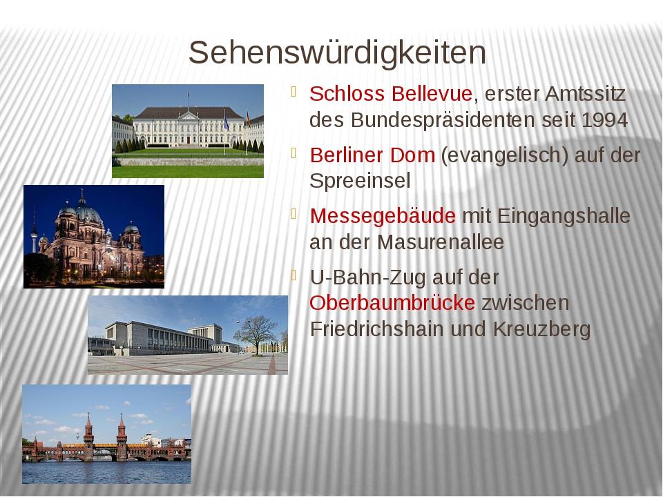 Sehenswürdigkeiten Schloss Bellevue, erster Amtssitz des Bundespräsidenten se...