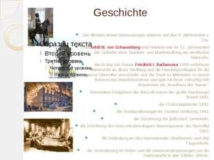 Geschichte Die ältesten festen Behausungen datieren auf das 4. Jahrhundert v.