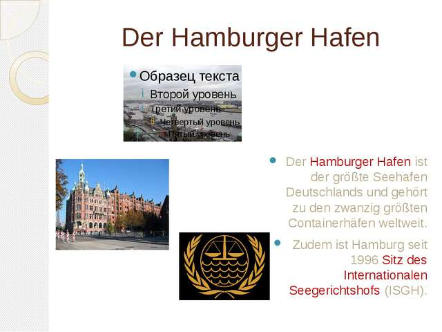 Der Hamburger Hafen Der Hamburger Hafen ist der größte Seehafen Deutschlands...