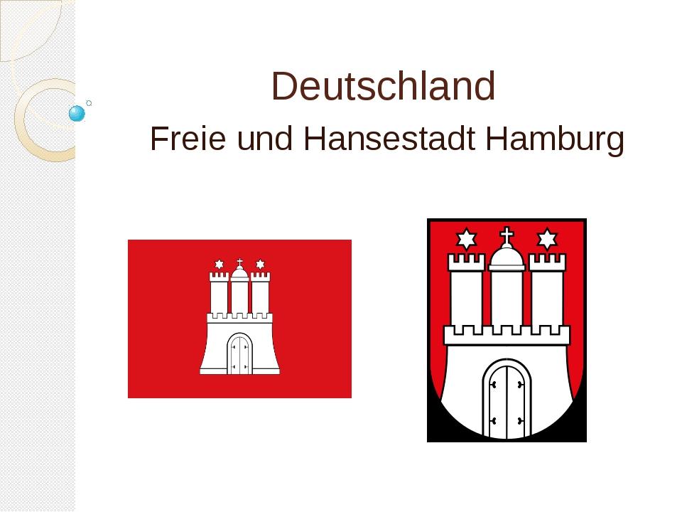 Deutschland Freie und Hansestadt Hamburg