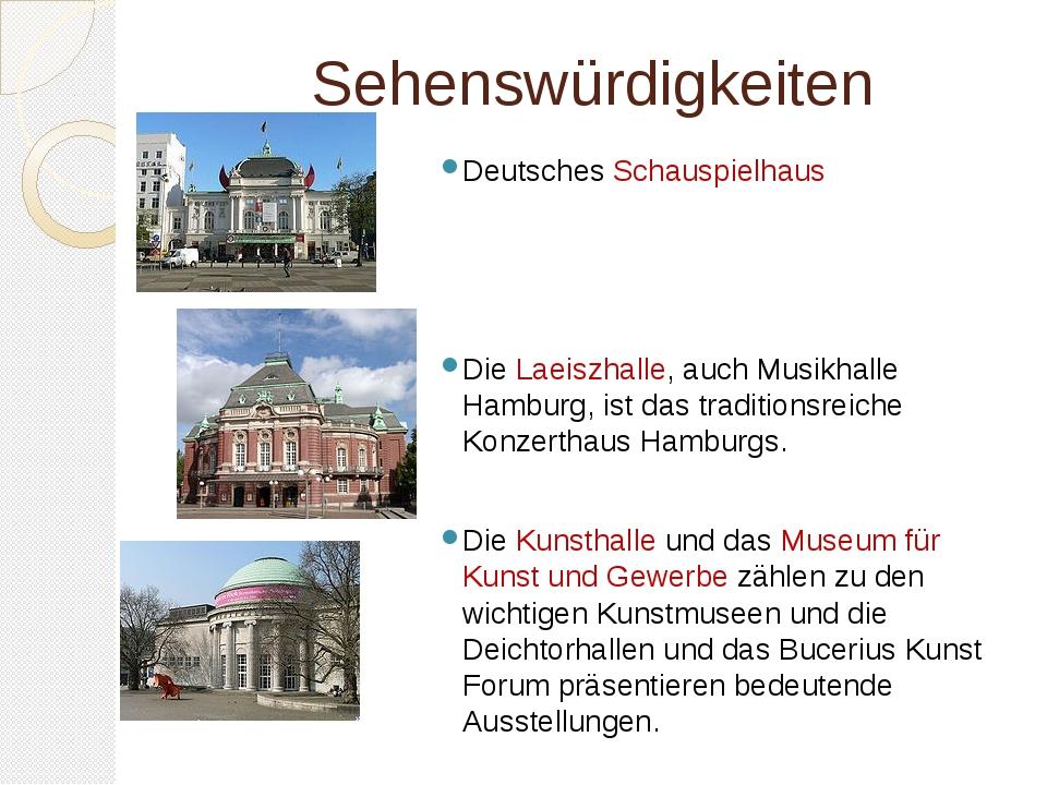 Sehenswürdigkeiten Deutsches Schauspielhaus Die Laeiszhalle, auch Musikhalle...