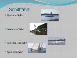 Schifffahrt Flussschifffahrt Frachtschifffahrt Personenschifffahrt Sportschif
