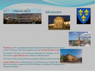 Wiesbaden Wiesbaden ist die Landeshauptstadt des deutschen Bundeslandes Hesse