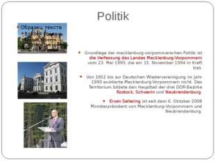 Politik Grundlage der mecklenburg-vorpommerschen Politik ist die Verfassung d