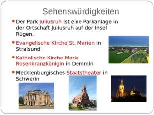 Sehenswürdigkeiten Der Park Juliusruh ist eine Parkanlage in der Ortschaft Ju