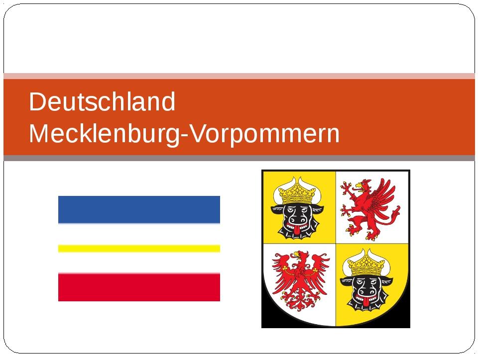 Deutschland Mecklenburg-Vorpommern