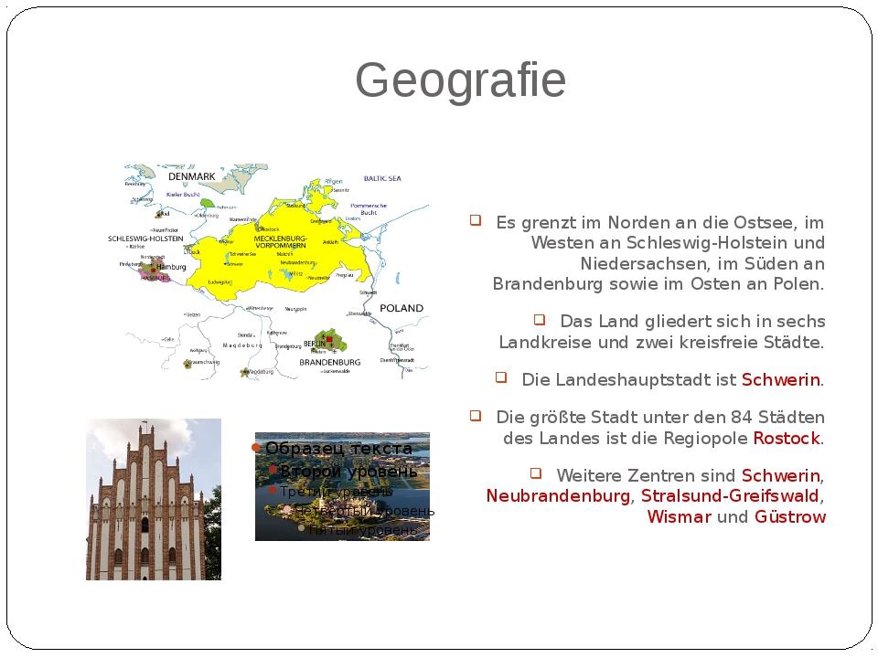 Geografie Es grenzt im Norden an die Ostsee, im Westen an Schleswig-Holstein...