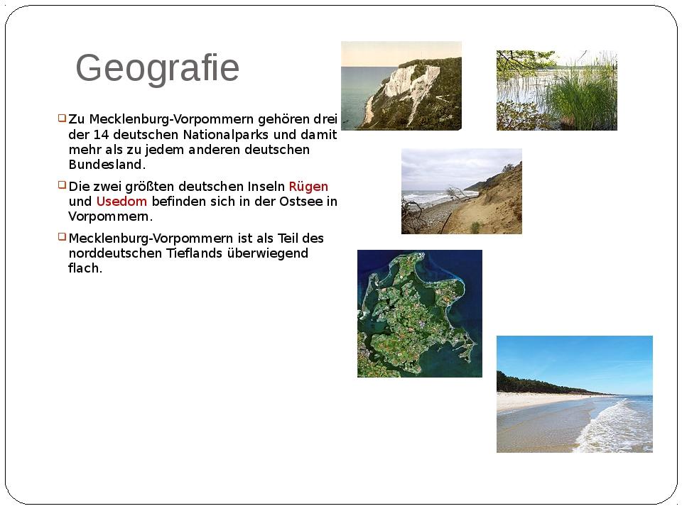 Geografie Zu Mecklenburg-Vorpommern gehören drei der 14 deutschen Nationalpar...