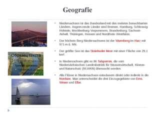 Geografie Niedersachsen ist das Bundesland mit den meisten benachbarten Lände