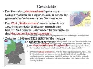 """Geschichte Den Kern des """"Niedersachsen"""" genannten Gebiets machten die Regione"""