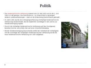 Politik Die Niedersächsische Verfassung stammt vom 19. Mai 1993 und ist am 1.