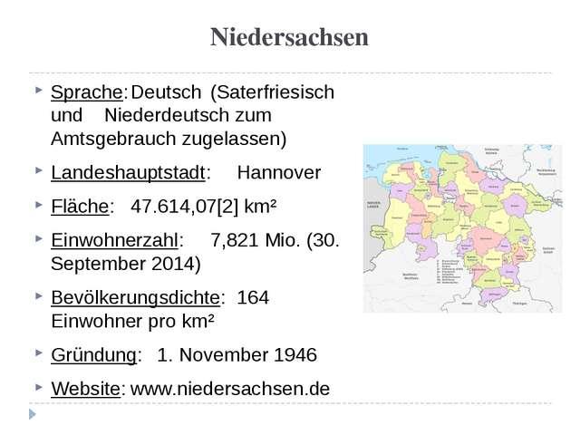 Niedersachsen Sprache:Deutsch (Saterfriesisch und Niederdeutsch zum A...