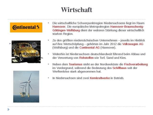 Wirtschaft Die wirtschaftliche Schwerpunktregion Niedersachsens liegt im Raum...