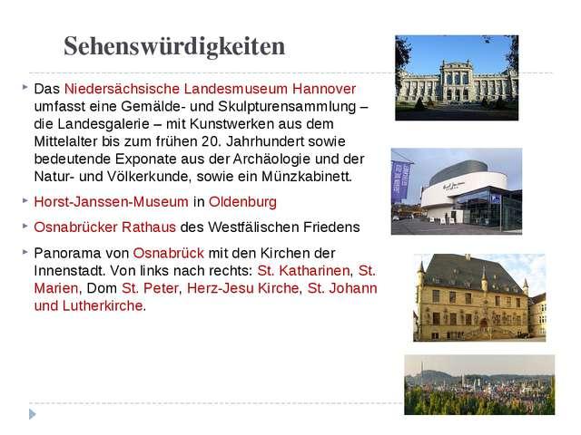 Sehenswürdigkeiten Das Niedersächsische Landesmuseum Hannover umfasst eine G...
