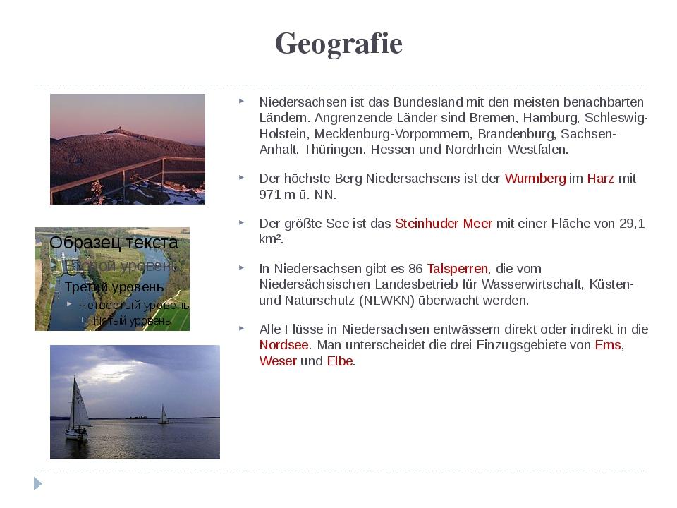 Geografie Niedersachsen ist das Bundesland mit den meisten benachbarten Lände...