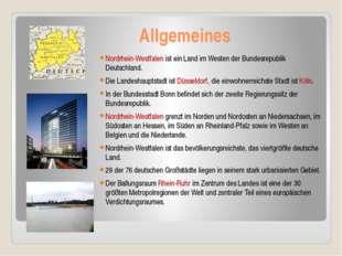 Allgemeines Nordrhein-Westfalen ist ein Land im Westen der Bundesrepublik De