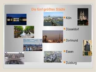 Die fünf größten Städte Köln Düsseldorf Dortmund Essen Duisburg