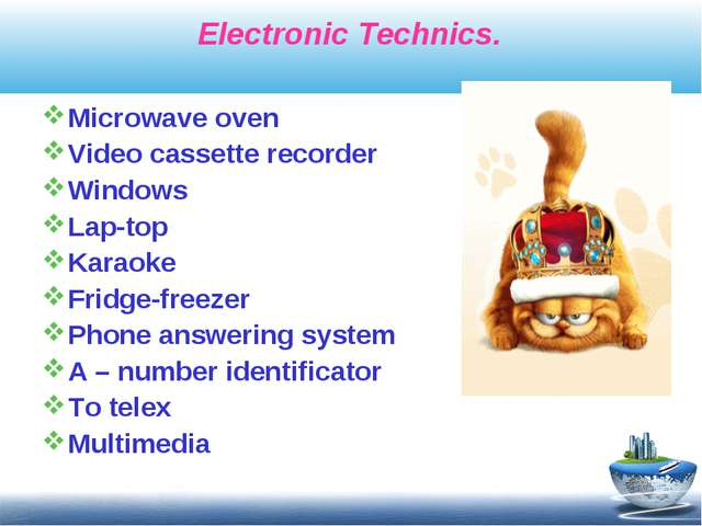 Electronic Technics. Microwave oven Video cassette recorder Windows Lap-top...