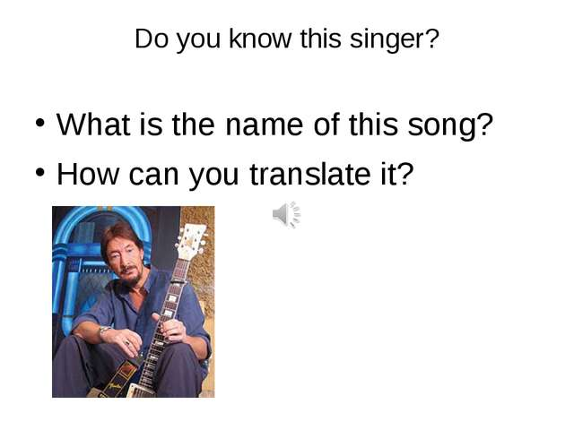 Do you know this singer? What is the name of this song? How can you translate...
