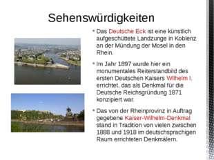 Das Deutsche Eck ist eine künstlich aufgeschüttete Landzunge in Koblenz an de