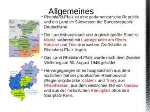 Rheinland-Pfalz ist eine parlamentarische Republik und ein Land im Südwesten