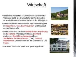 Rheinland-Pfalz steht in Deutschland vor allem für Wein und Sekt. Ein Grundpf