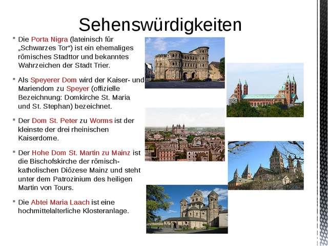 """Die Porta Nigra (lateinisch für """"Schwarzes Tor"""") ist ein ehemaliges römisches..."""