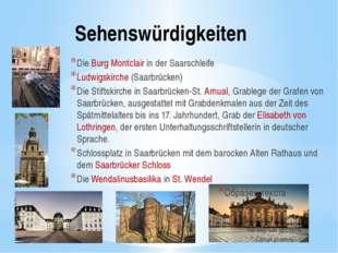 Sehenswürdigkeiten Die Burg Montclair in der Saarschleife Ludwigskirche (Saar