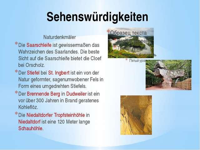 Sehenswürdigkeiten Naturdenkmäler Die Saarschleife ist gewissermaßen das Wahr...