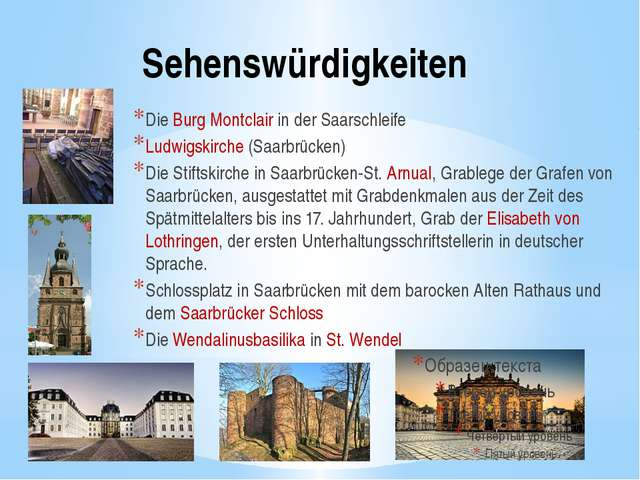 Sehenswürdigkeiten Die Burg Montclair in der Saarschleife Ludwigskirche (Saar...