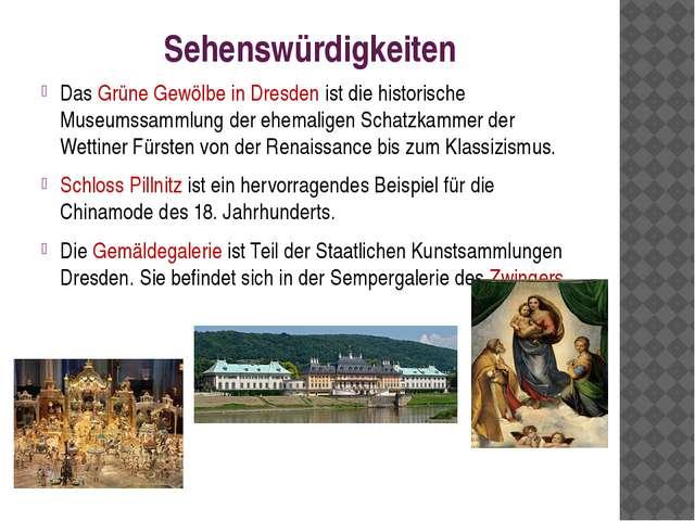Sehenswürdigkeiten Das Grüne Gewölbe in Dresden ist die historische Museumssa...