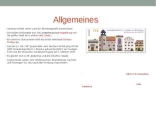Allgemeines Sachsen-Anhalt ist ein Land der Bundesrepublik Deutschland. Die b