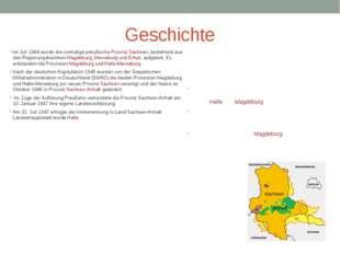 Geschichte Im Juli 1944 wurde die vormalige preußische Provinz Sachsen, beste