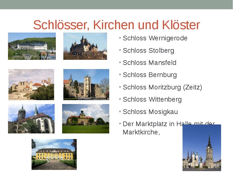 Schlösser, Kirchen und Klöster Schloss Wernigerode Schloss Stolberg Schloss M...